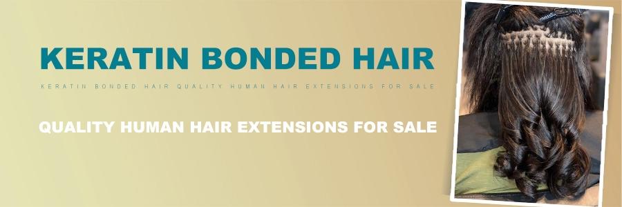 Keratin Bonded Hair